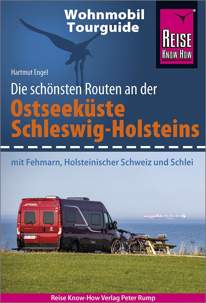 Wohnmobil-Tourguide Ostseeküste Schleswig-Holstein | Reise