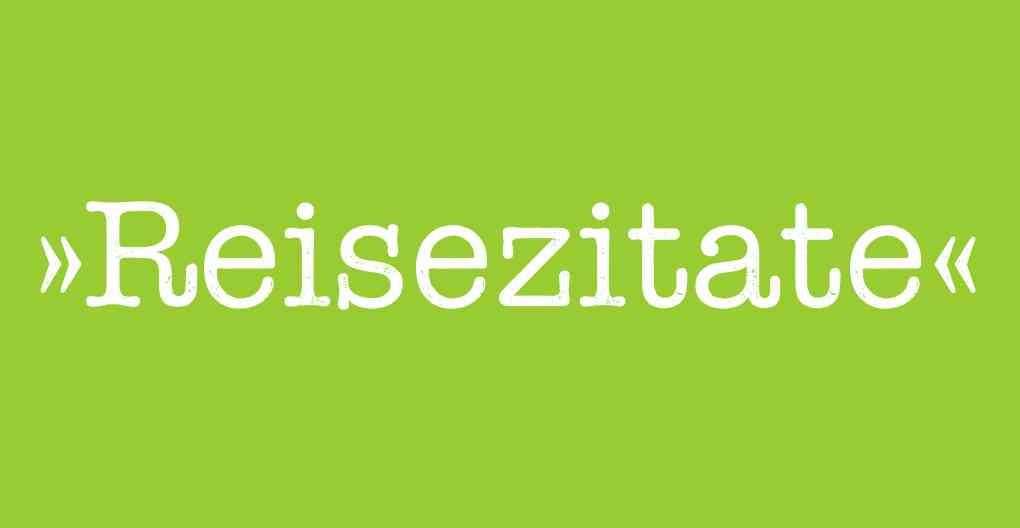 Reisezitate Reise Know How Verlag